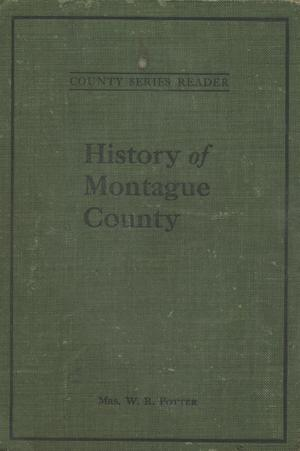Primary view of object titled 'History of Montague County'.