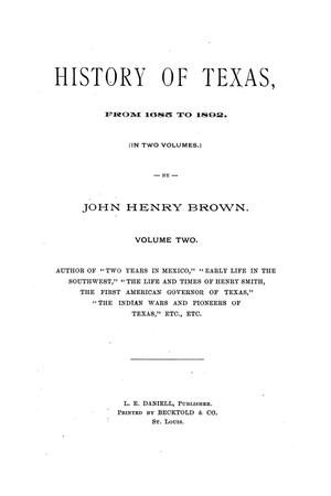 Primary view of object titled 'History of Texas, from 1685 to 1892.  Volume 2.'.
