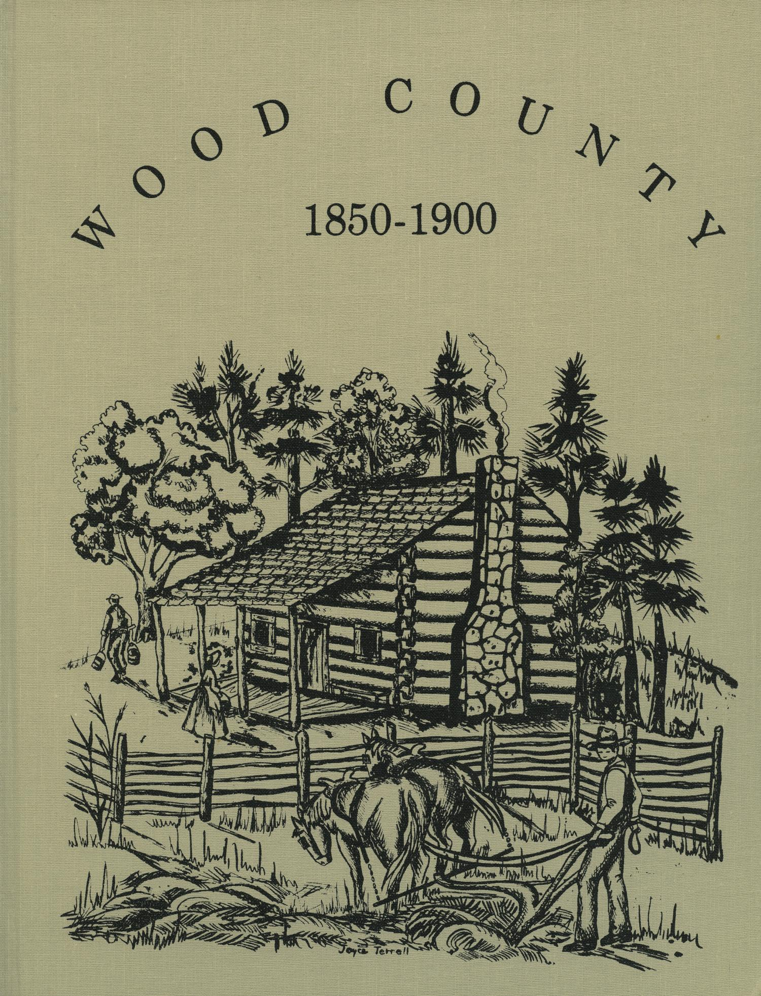 Wood County, 1850-1900                                                                                                      Front Cover