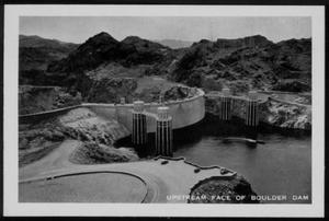"Primary view of object titled '[""Upstream Face Of Boulder Dam""]'."