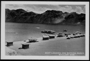 "[Postcard image of  the ""Boat Landing and Bathing Beach Boulder Dam""]"