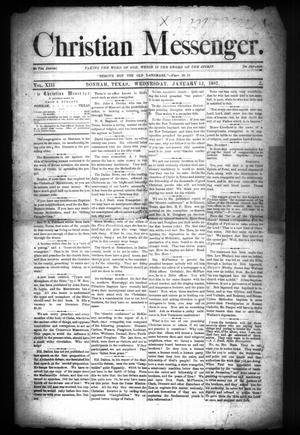 Primary view of Christian Messenger. (Bonham, Tex.), Vol. 13, No. 2, Ed. 1 Wednesday, January 12, 1887