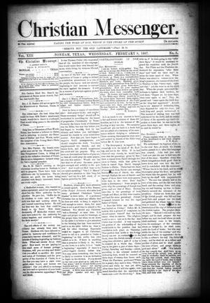 Primary view of Christian Messenger. (Bonham, Tex.), Vol. 13, No. 6, Ed. 1 Wednesday, February 9, 1887