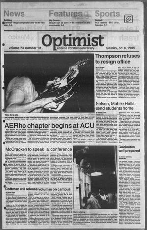 Primary view of object titled 'The Optimist (Abilene, Tex.), Vol. 73, No. 12, Ed. 1, Tuesday, October 8, 1985'.