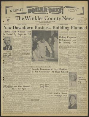 Primary view of object titled 'The Winkler County News (Kermit, Tex.), Vol. 26, No. 89, Ed. 1 Monday, March 12, 1962'.