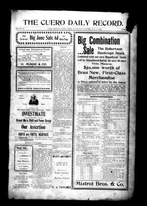 Primary view of The Cuero Daily Record. (Cuero, Tex.), Vol. 14, No. [117], Ed. 1 Wednesday, June 12, 1901