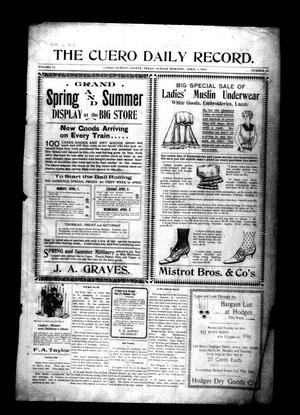 Primary view of object titled 'The Cuero Daily Record. (Cuero, Tex.), Vol. 14, No. 66, Ed. 1 Monday, April 1, 1901'.