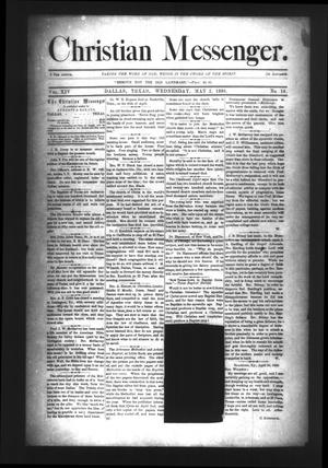 Primary view of object titled 'Christian Messenger. (Dallas, Tex.), Vol. 14, No. 16, Ed. 1 Wednesday, May 2, 1888'.