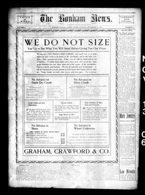 Primary view of The Bonham News. (Bonham, Tex.), Vol. 41, No. 47, Ed. 1 Tuesday, November 13, 1906
