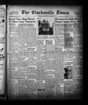 Primary view of object titled 'The Clarksville Times (Clarksville, Tex.), Vol. 75, No. 44, Ed. 1 Friday, November 21, 1947'.