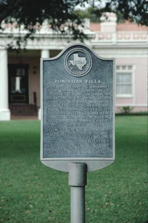 Primary view of object titled '[Pompeiian Villa, (Texas historical marker)]'.