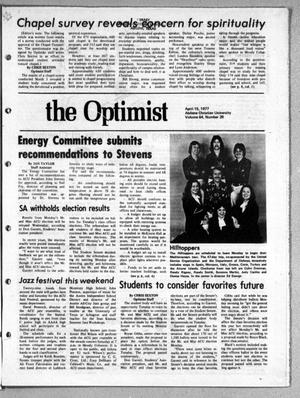 Primary view of object titled 'The Optimist (Abilene, Tex.), Vol. 64, No. 26, Ed. 1, Friday, April 15, 1977'.