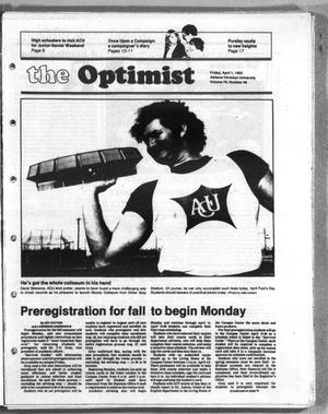 Primary view of object titled 'The Optimist (Abilene, Tex.), Vol. 70, No. 48, Ed. 1, Friday, April 1, 1983'.