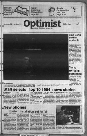Primary view of object titled 'The Optimist (Abilene, Tex.), Vol. 72, No. 31, Ed. 1, Friday, January 11, 1985'.