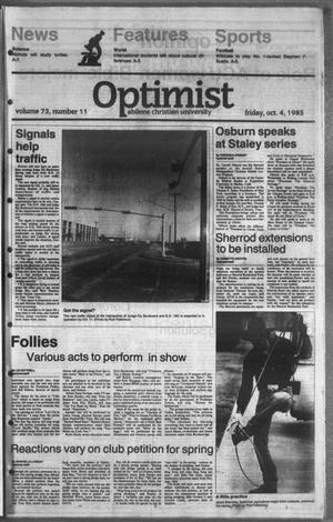 Primary view of object titled 'The Optimist (Abilene, Tex.), Vol. 73, No. 11, Ed. 1, Friday, October 4, 1985'.