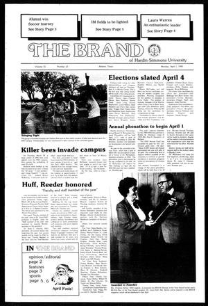 Primary view of object titled 'The Brand of Hardin-Simmons University (Abilene, Tex.), Vol. 72, No. 12, Ed. 1, Monday, April 1, 1985'.