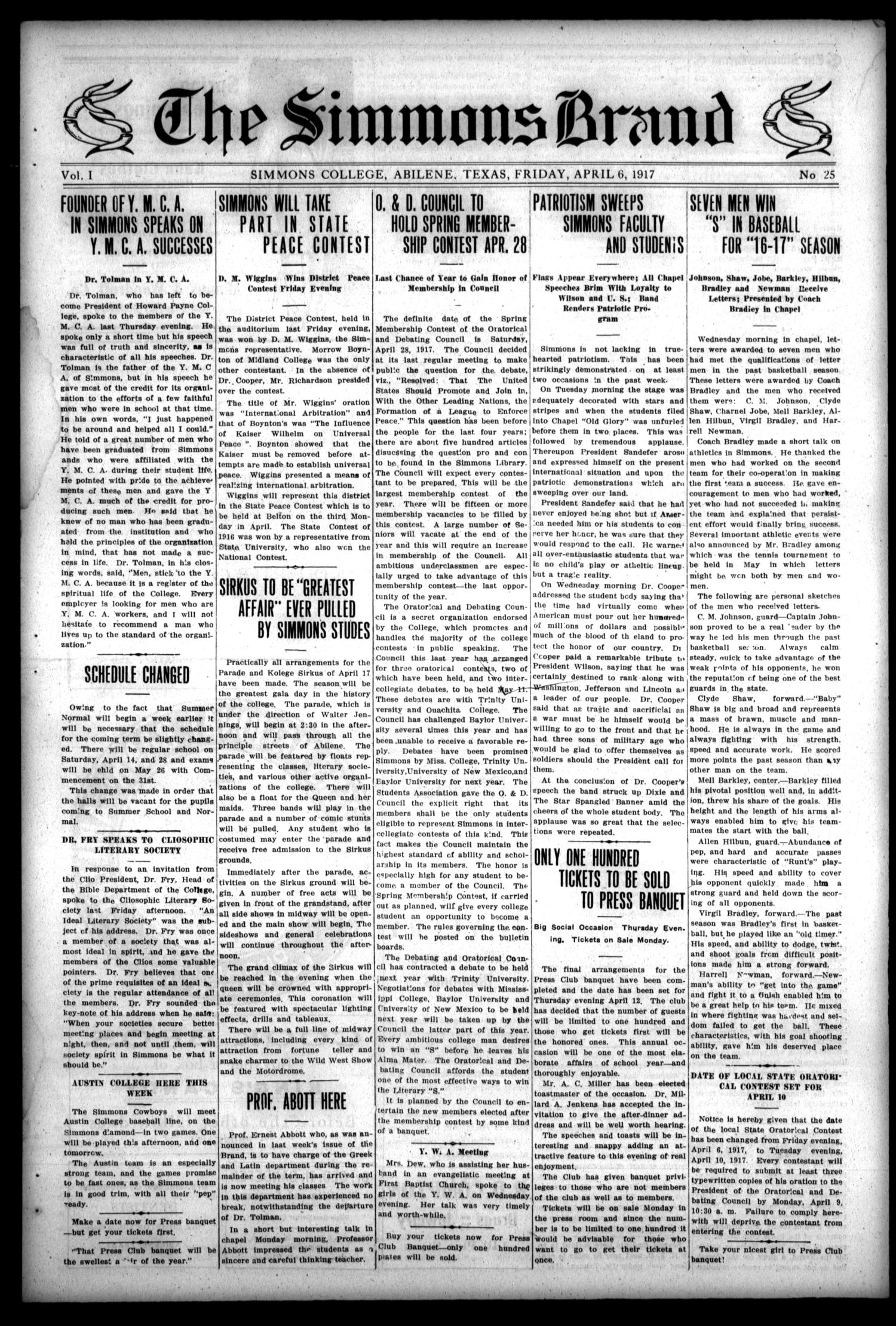 The Simmons Brand (Abilene, Tex.), Vol. 1, No. 25, Ed. 1, Friday, April 6, 1917                                                                                                      [Sequence #]: 1 of 4