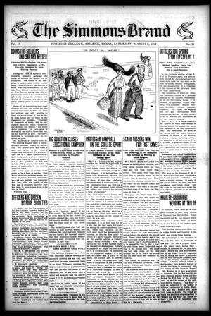 The Simmons Brand (Abilene, Tex.), Vol. 2, No. 21, Ed. 1, Saturday, March 9, 1918