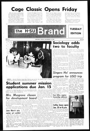 Primary view of object titled 'The H-SU Brand (Abilene, Tex.), Vol. 55, No. 28, Ed. 1, Tuesday, December 16, 1969'.