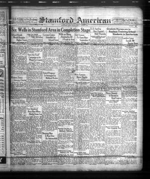 Primary view of object titled 'Stamford American (Stamford, Tex.), Vol. 15, No. 20, Ed. 1 Friday, August 12, 1938'.