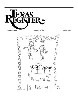 Primary view of object titled 'Texas Register, Volume 30, Number 7, Pages 773-944, February 18, 2005'.