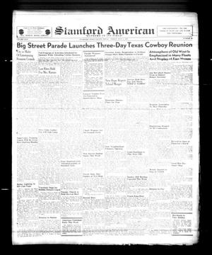 Primary view of object titled 'Stamford American (Stamford, Tex.), Vol. 24, No. 16, Ed. 1 Friday, July 4, 1947'.