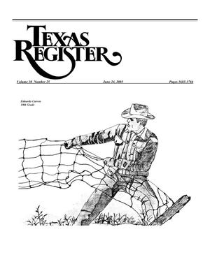 Primary view of object titled 'Texas Register, Volume 30, Number 25 Pages 3683-3766, June 24, 2005'.