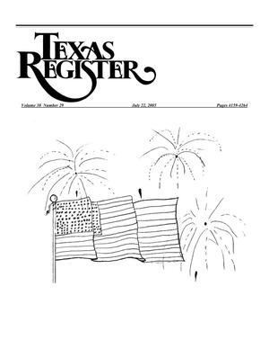Primary view of object titled 'Texas Register, Volume 30, Number 29 Pages 4159-4264, July 22, 2005'.