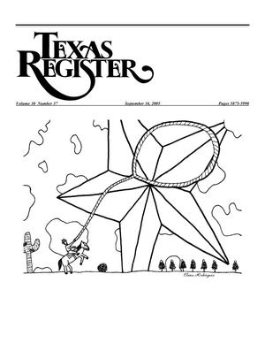 Primary view of object titled 'Texas Register, Volume 30, Number 37, Pages 5875-5990, September 16, 2005'.