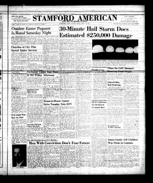 Primary view of object titled 'Stamford American and The Stamford Leader (Stamford, Tex.), Vol. 34, No. 7, Ed. 1 Thursday, April 18, 1957'.