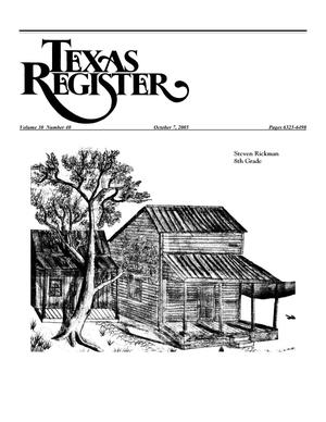 Primary view of object titled 'Texas Register, Volume 30, Number 40, Pages 6323-6498, October 7, 2005'.
