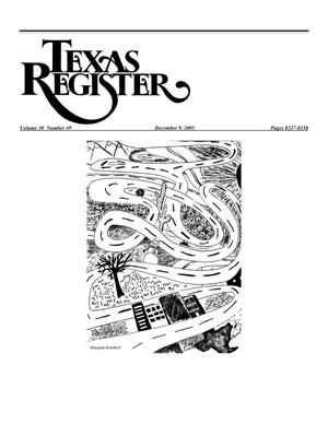 Primary view of object titled 'Texas Register, Volume 30, Number 49, Pages 8237-8358, December 9, 2005'.