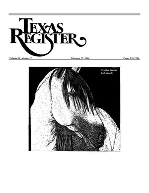 Primary view of object titled 'Texas Register, Volume 31, Number 7, Pages 939-1116, February 17, 2006'.