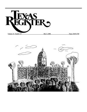 Primary view of object titled 'Texas Register, Volume 31, Number 18, Pages 3649-3750, May 5, 2006'.
