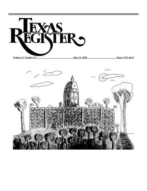 Primary view of object titled 'Texas Register, Volume 31, Number 19, Pages 3751-4116, May 12, 2006'.