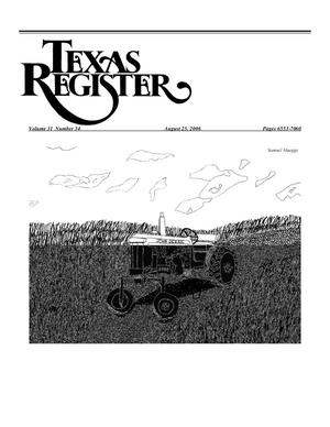Primary view of object titled 'Texas Register, Volume 31, Number 34, Pages 6553-7060, August 25, 2006'.