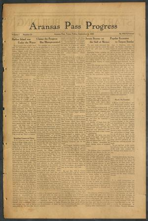 Primary view of object titled 'Aransas Pass Progress (Aransas Pass, Tex.), Vol. 1, No. 21, Ed. 1 Friday, September 3, 1909'.