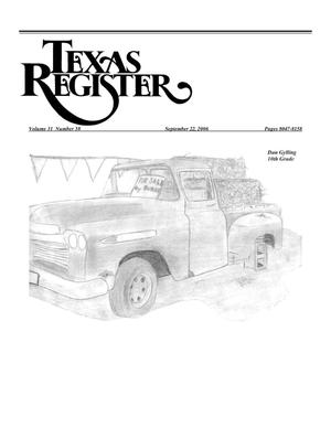Primary view of object titled 'Texas Register, Volume 31, Number 38, Pages 8047-8158, September 22, 2006'.