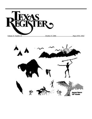 Primary view of object titled 'Texas Register, Volume 31, Number 43, Pages 8783-8922, October 27, 2006'.