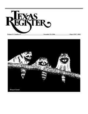 Primary view of object titled 'Texas Register, Volume 31, Number 47, Pages 9547-9662, November 24, 2006'.