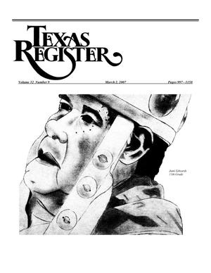 Primary view of object titled 'Texas Register, Volume 32, Number 9, Pages 997-1158, March 2, 2007'.