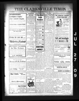 Primary view of object titled 'The Clarksville Times. (Clarksville, Tex.), Vol. 37, No. 60, Ed. 1 Tuesday, July 27, 1909'.