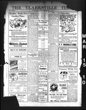 Primary view of object titled 'The Clarksville Times. (Clarksville, Tex.), Vol. 38, No. [21], Ed. 1 Tuesday, March 15, 1910'.