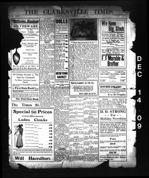 Primary view of object titled 'The Clarksville Times. (Clarksville, Tex.), Vol. 37, No. [99], Ed. 1 Tuesday, December 14, 1909'.