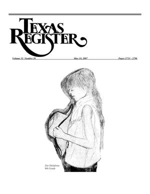 Primary view of object titled 'Texas Register, Volume 32, Number 20, Pages 2733-2796, May 18, 2007'.
