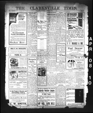 Primary view of object titled 'The Clarksville Times. (Clarksville, Tex.), Vol. 38, No. 28, Ed. 1 Friday, April 8, 1910'.