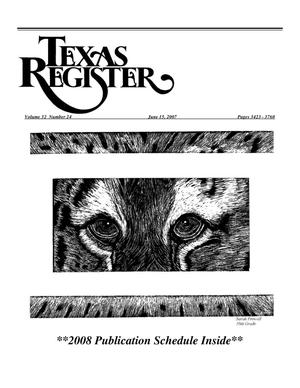 Primary view of object titled 'Texas Register, Volume 32, Number 24, Pages 3423-3760, June 15, 2007'.