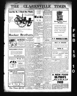 Primary view of object titled 'The Clarksville Times. (Clarksville, Tex.), Vol. 38, No. 13, Ed. 1 Tuesday, February 15, 1910'.