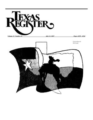 Primary view of object titled 'Texas Register, Volume 32, Number 28, Pages 4299-4504, July 13, 2007'.