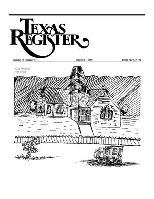 Primary view of object titled 'Texas Register, Volume 32, Number 33, Pages 5119-5224, August 17, 2007'.